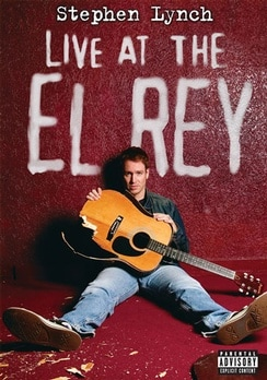 Stephen Lynch - Live at The El Rey movie